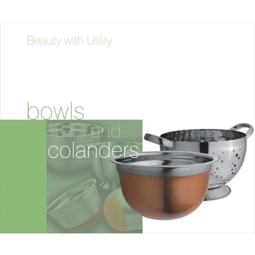 Bowls and Colanders