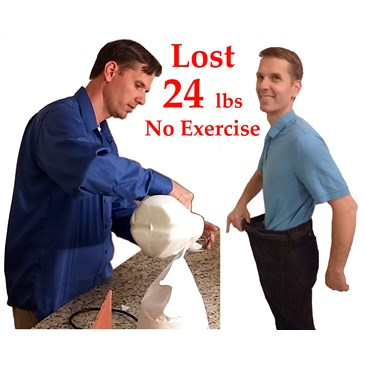 Lost 24 lbs no exercise